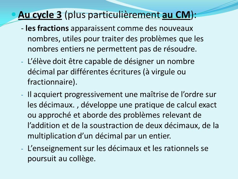 Au cycle 3 (plus particulièrement au CM):