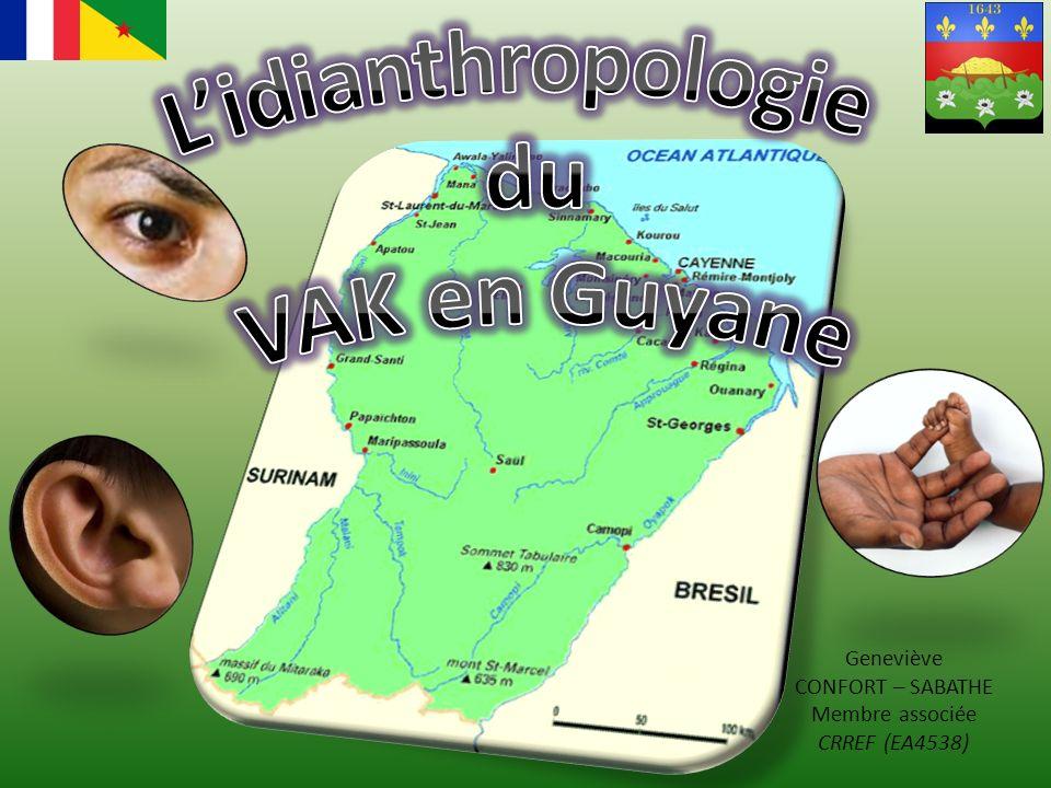 L'idianthropologie du VAK en Guyane