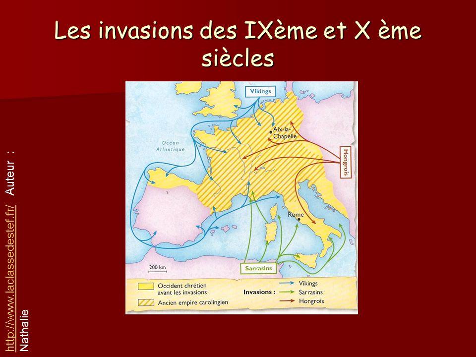 Les invasions des IXème et X ème siècles