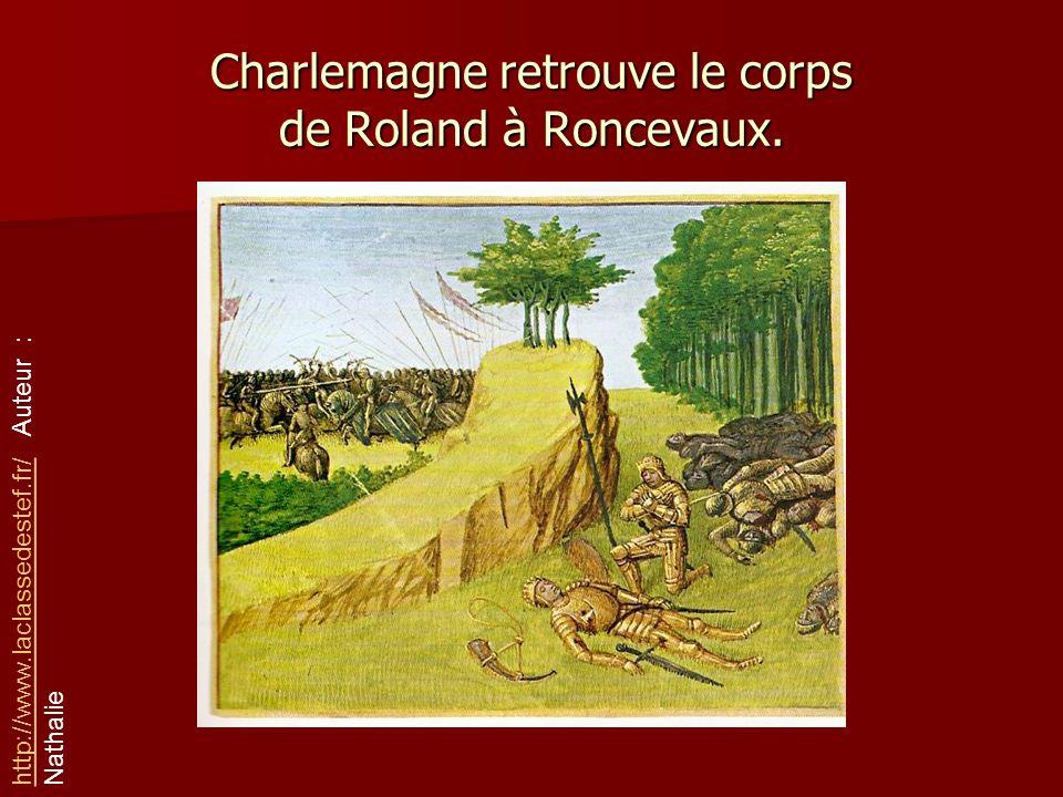 Charlemagne retrouve le corps de Roland à Roncevaux.
