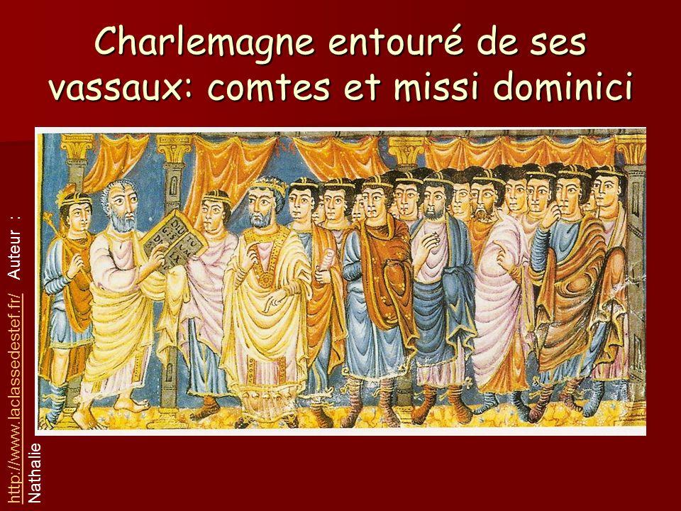 Charlemagne entouré de ses vassaux: comtes et missi dominici