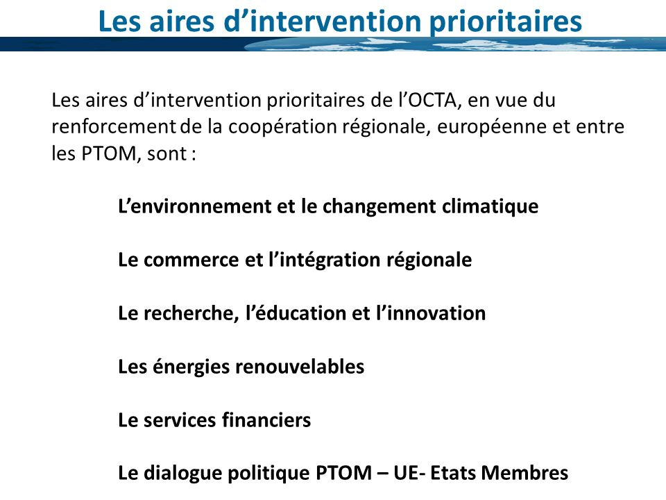 Les aires d'intervention prioritaires