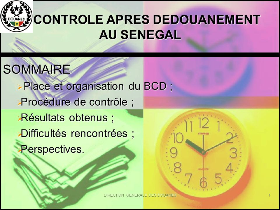 CONTROLE APRES DEDOUANEMENT AU SENEGAL