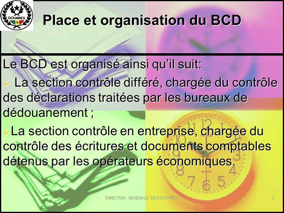 Place et organisation du BCD