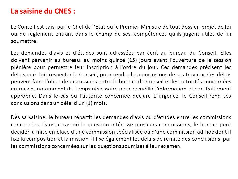 La saisine du CNES :