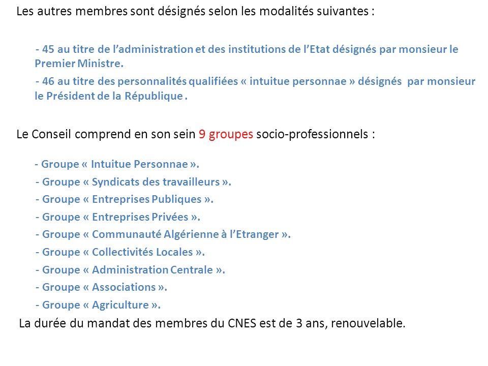 Les autres membres sont désignés selon les modalités suivantes :