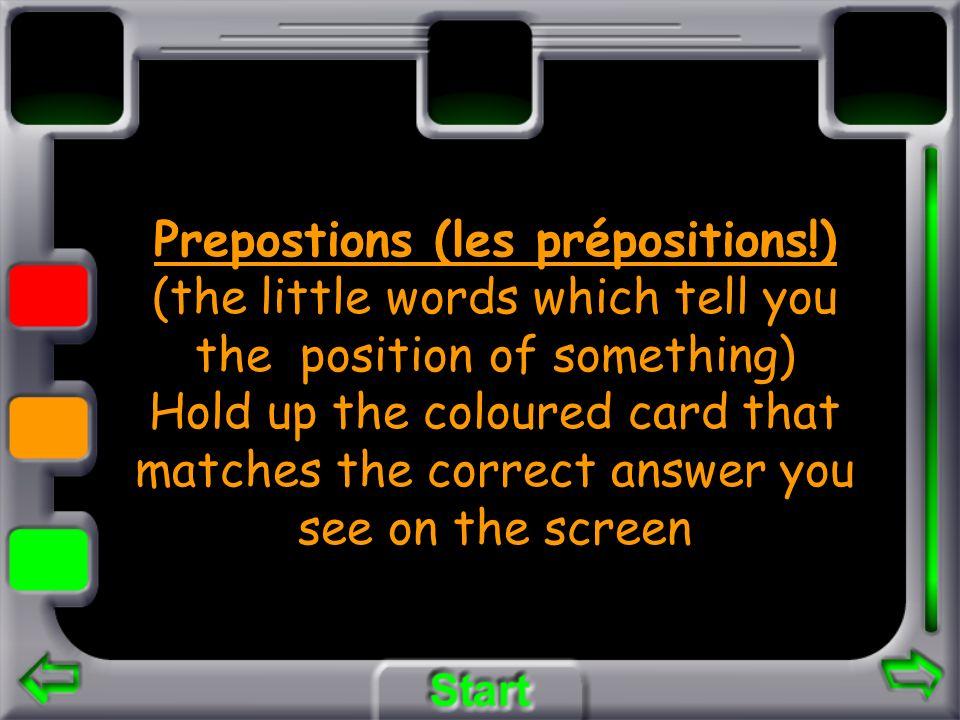 Prepostions (les prépositions