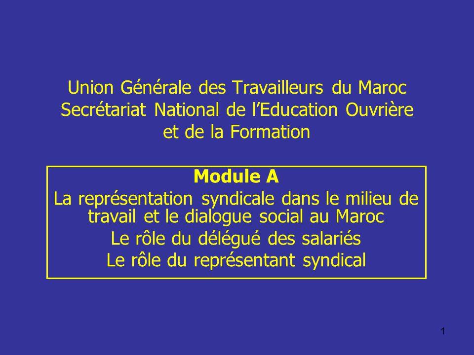 Le rôle du délégué des salariés Le rôle du représentant syndical