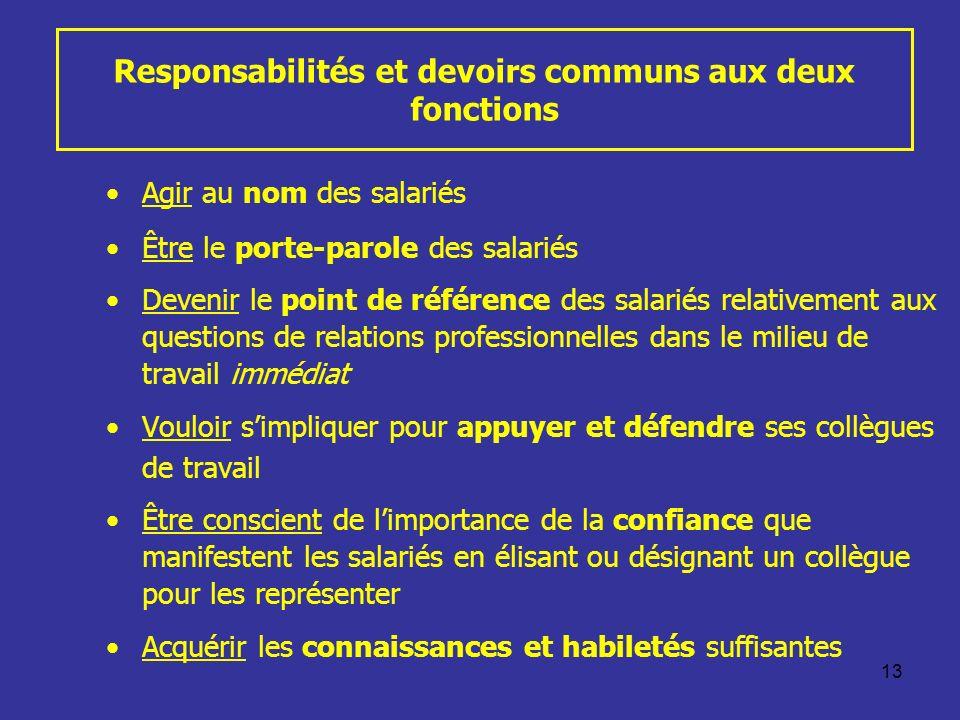 Responsabilités et devoirs communs aux deux fonctions