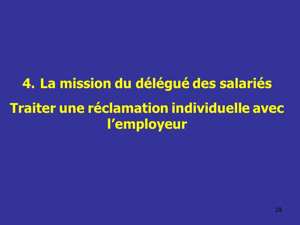 4. La mission du délégué des salariés