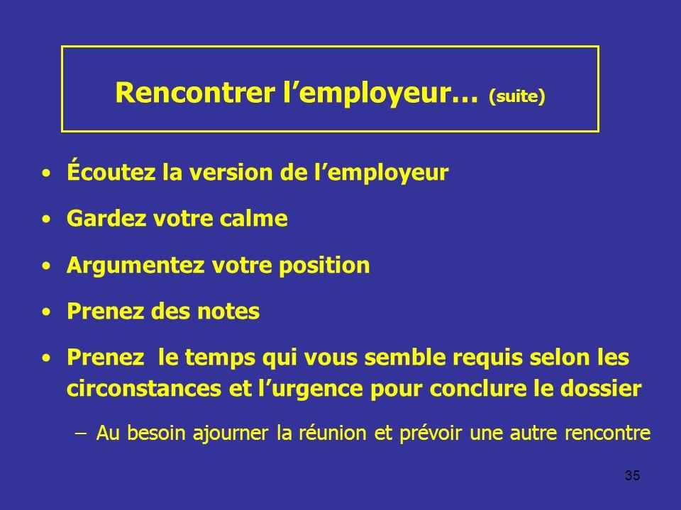 Rencontrer l'employeur… (suite)