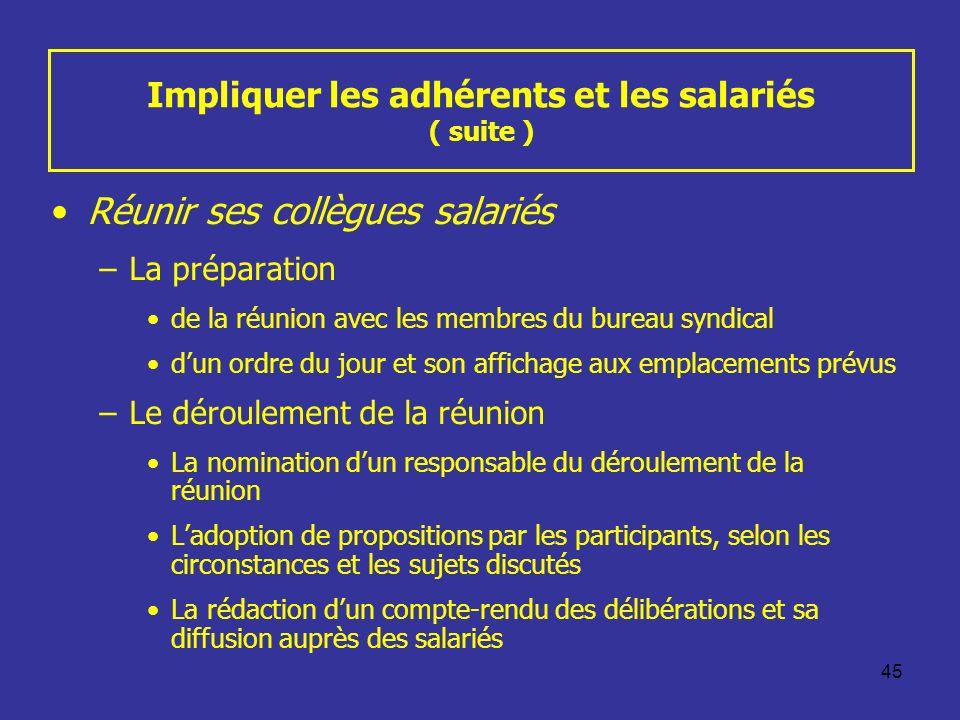 Impliquer les adhérents et les salariés ( suite )