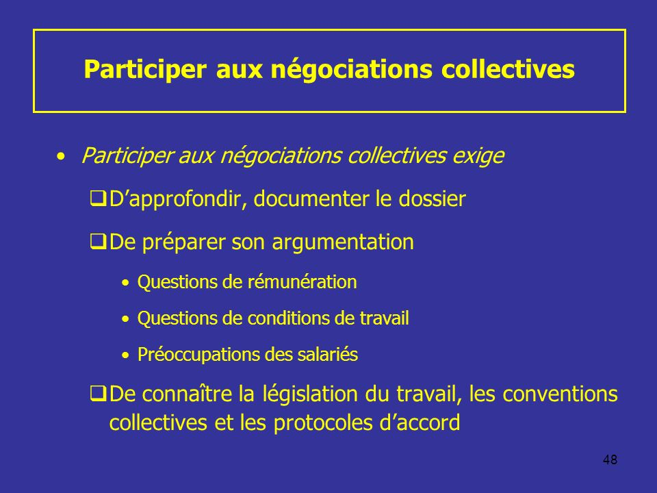 Participer aux négociations collectives