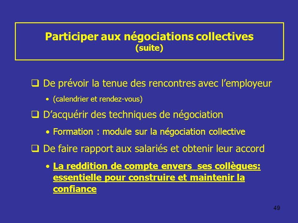 Participer aux négociations collectives (suite)