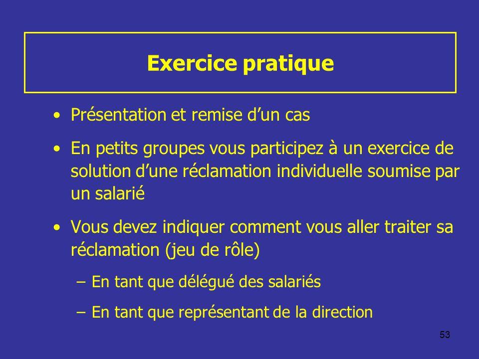 Exercice pratique Présentation et remise d'un cas