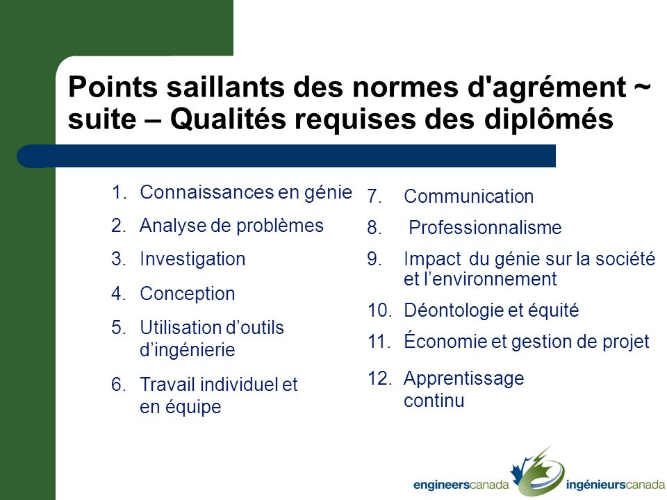Points saillants des normes d agrément ~ suite – Qualités requises des diplômés