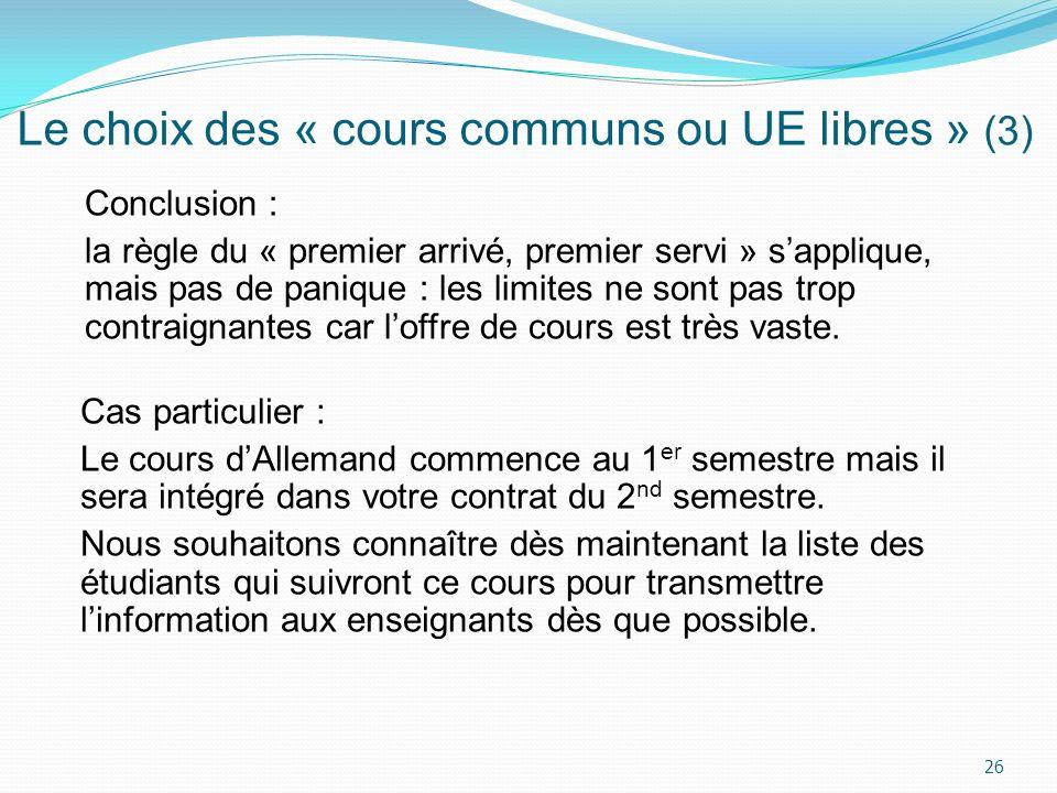 Le choix des « cours communs ou UE libres » (3)