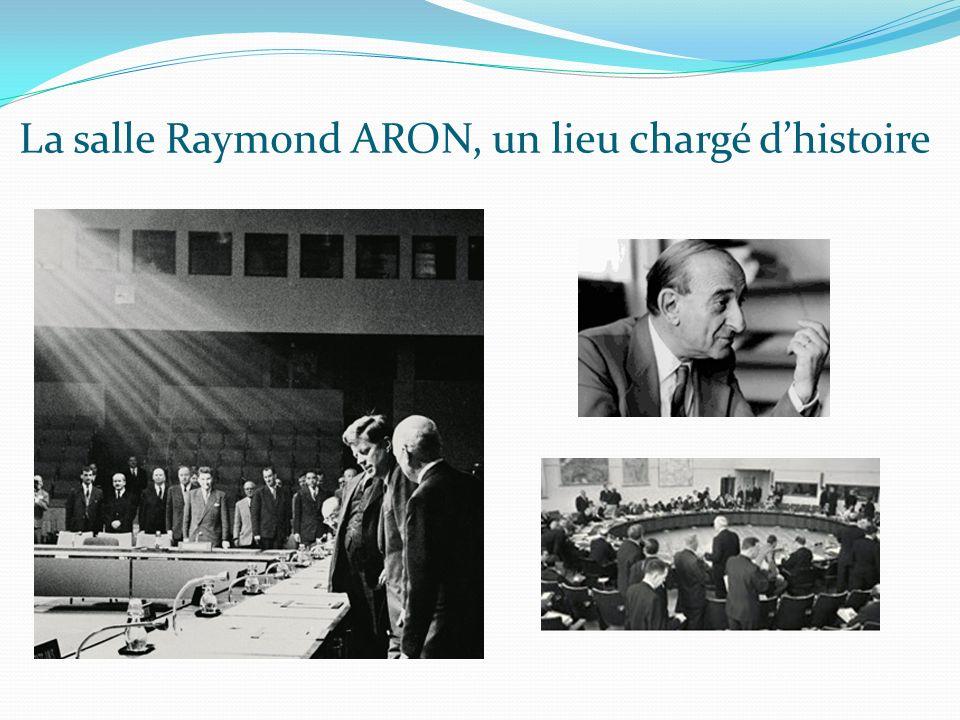 La salle Raymond ARON, un lieu chargé d'histoire