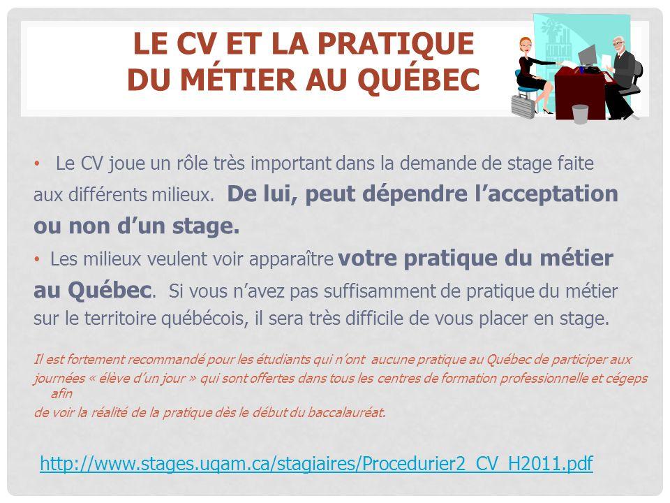 LE CV et la pratique du métier au Québec