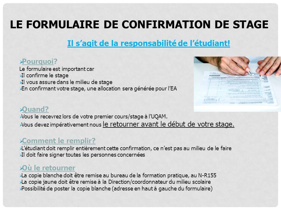 LE FORMULAIRE DE CONFIRMATION DE STAGE