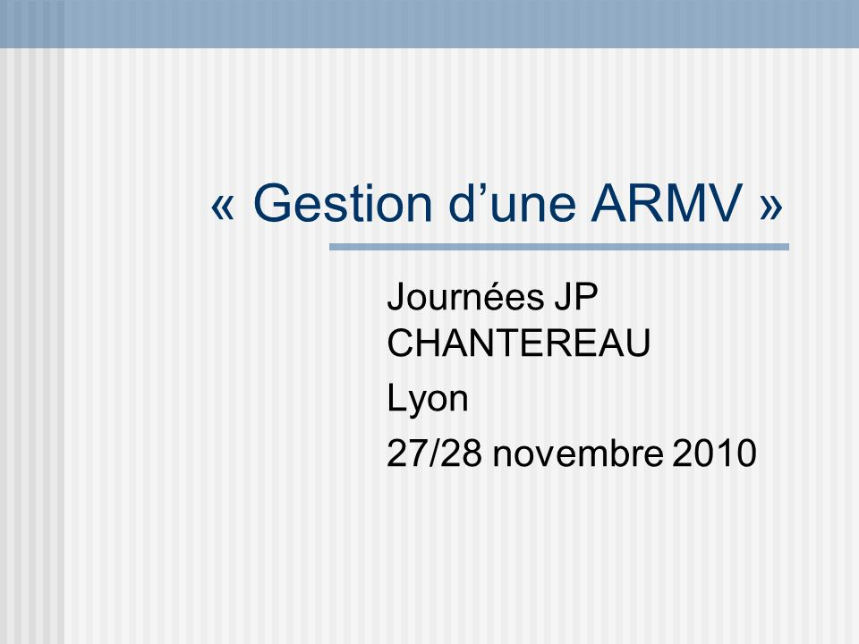 Journées JP CHANTEREAU Lyon 27/28 novembre 2010
