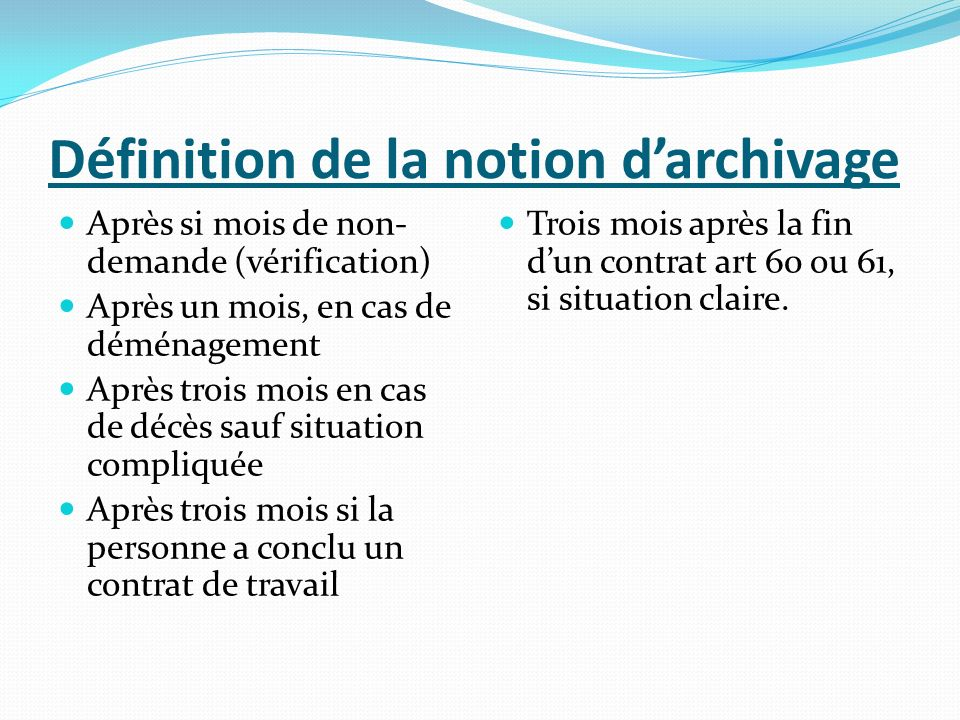 Définition de la notion d'archivage