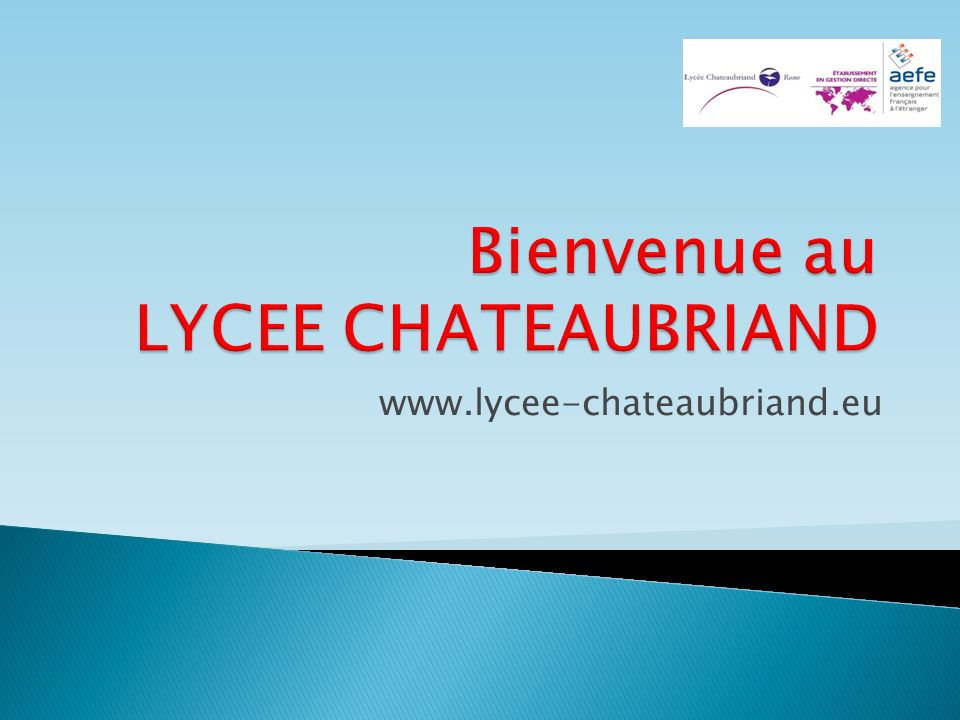 Bienvenue au LYCEE CHATEAUBRIAND
