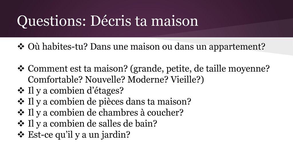 Questions Dcris Ta Maison  Ppt Tlcharger