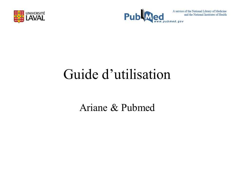 Guide d'utilisation Ariane & Pubmed