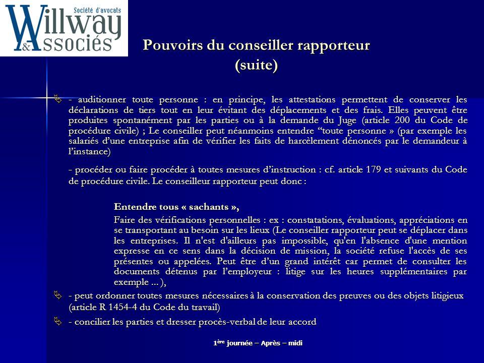 Pouvoirs du conseiller rapporteur (suite)