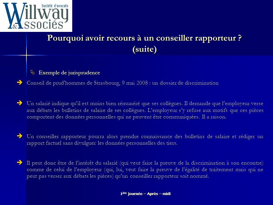 Pourquoi avoir recours à un conseiller rapporteur (suite)