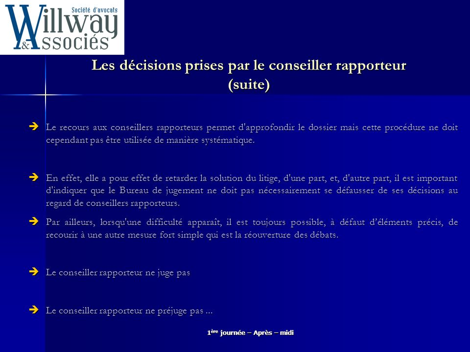 Les décisions prises par le conseiller rapporteur (suite)