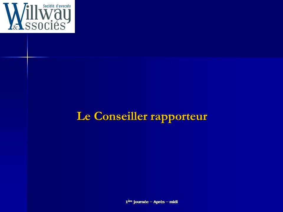 Le Conseiller rapporteur