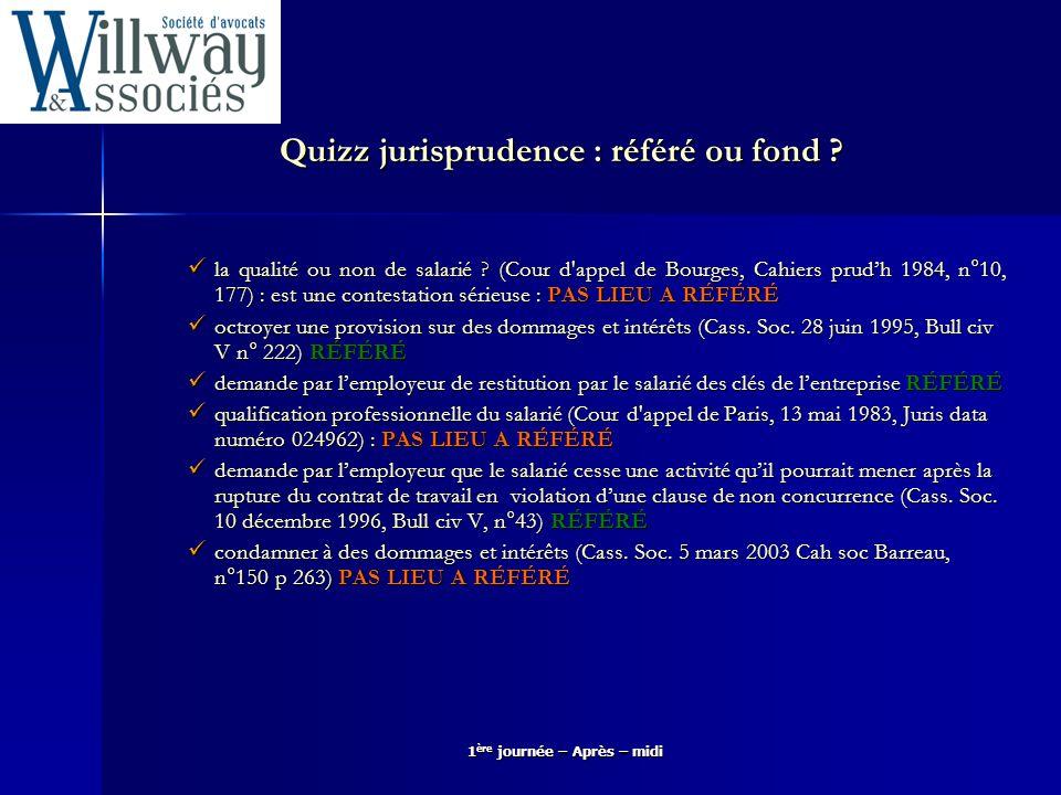 Quizz jurisprudence : référé ou fond