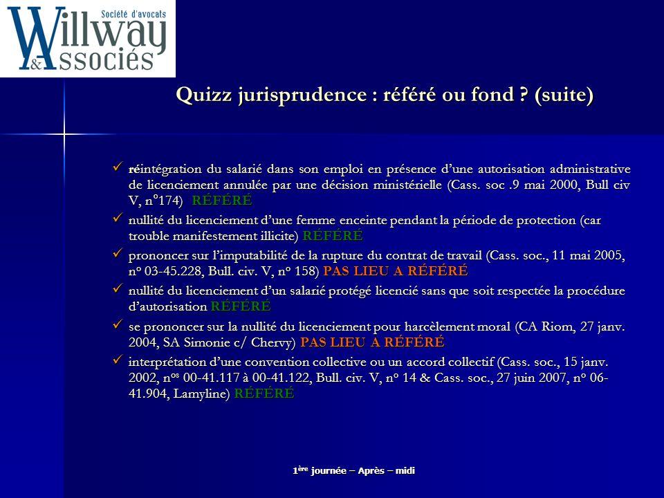Quizz jurisprudence : référé ou fond (suite)