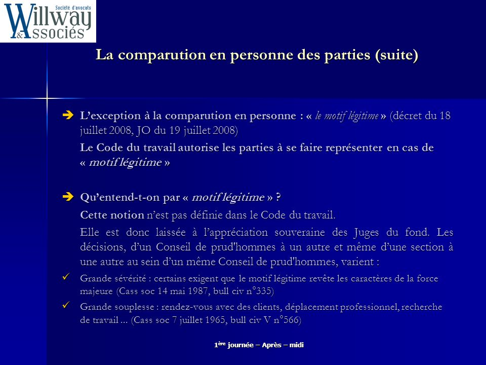 La comparution en personne des parties (suite)