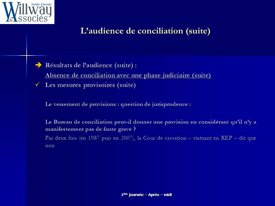 L'audience de conciliation (suite)