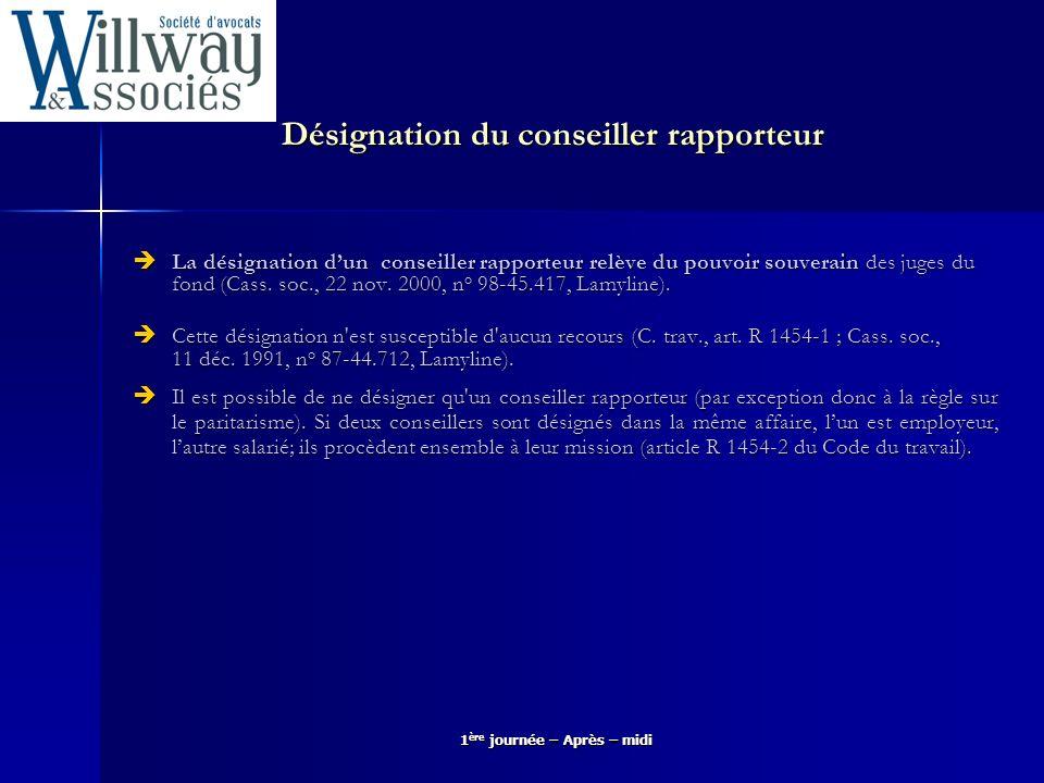 Désignation du conseiller rapporteur