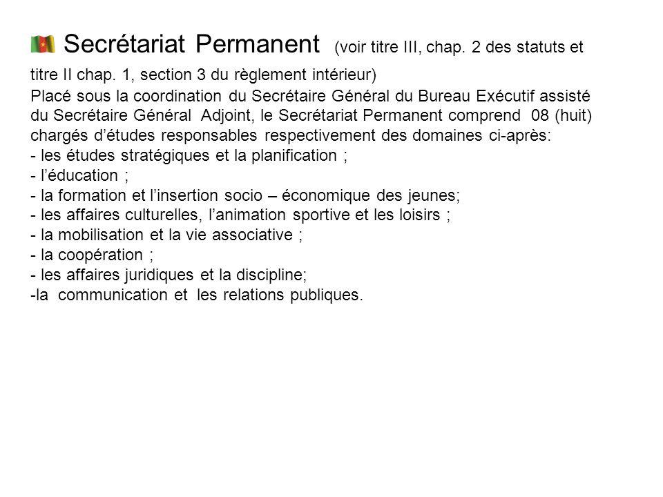 Secrétariat Permanent (voir titre III, chap