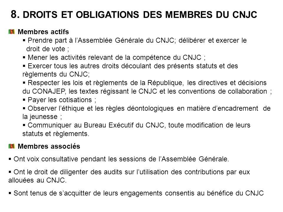 8. DROITS ET OBLIGATIONS DES MEMBRES DU CNJC