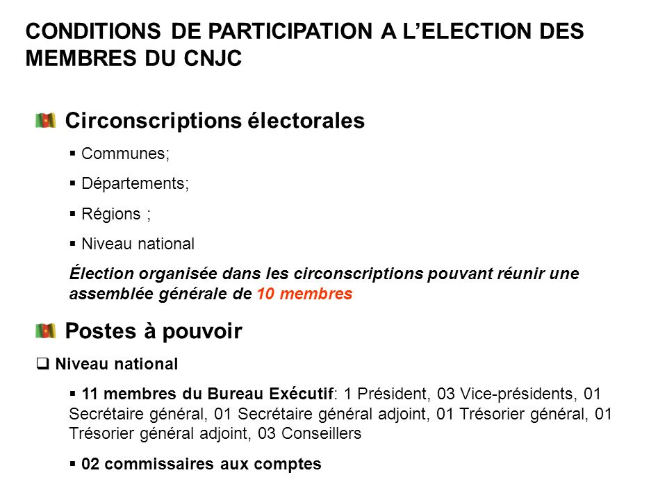 CONDITIONS DE PARTICIPATION A L'ELECTION DES MEMBRES DU CNJC
