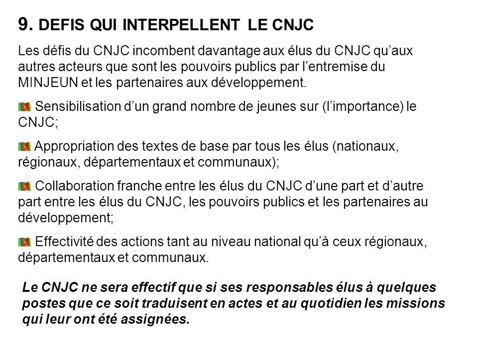9. DEFIS QUI INTERPELLENT LE CNJC