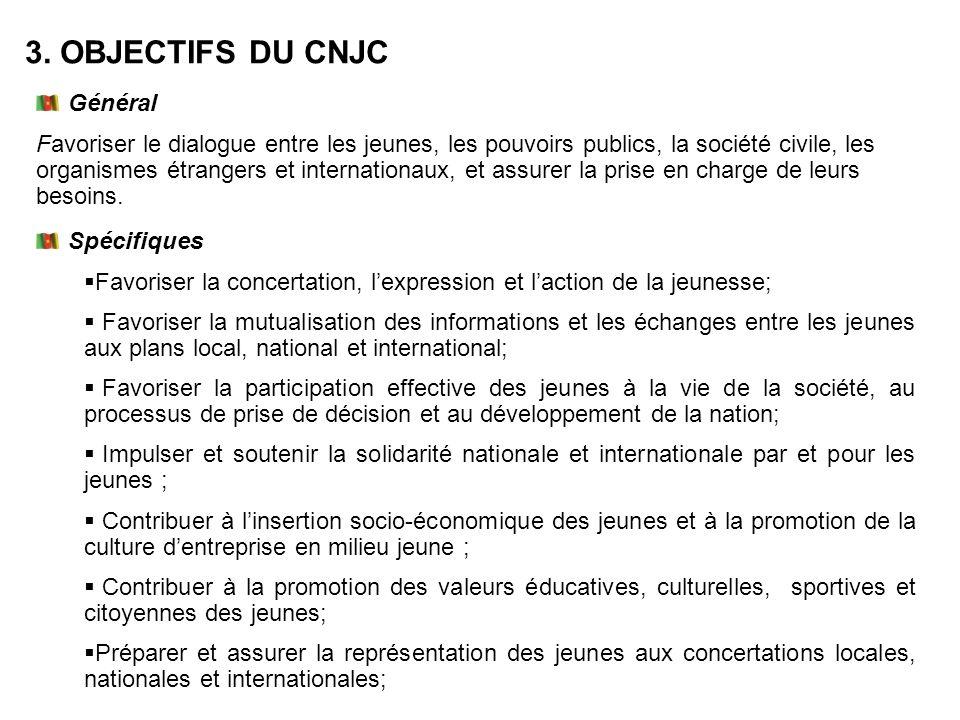 3. OBJECTIFS DU CNJC Général