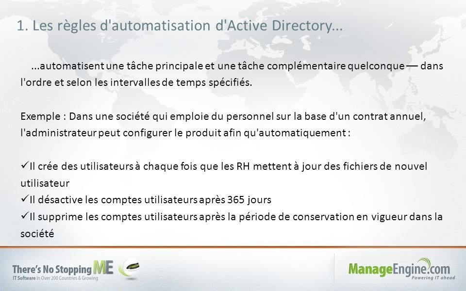 1. Les règles d automatisation d Active Directory...