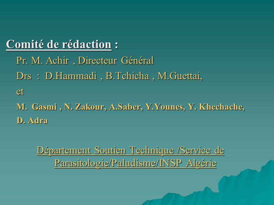 Comité de rédaction : Pr. M. Achir , Directeur Général