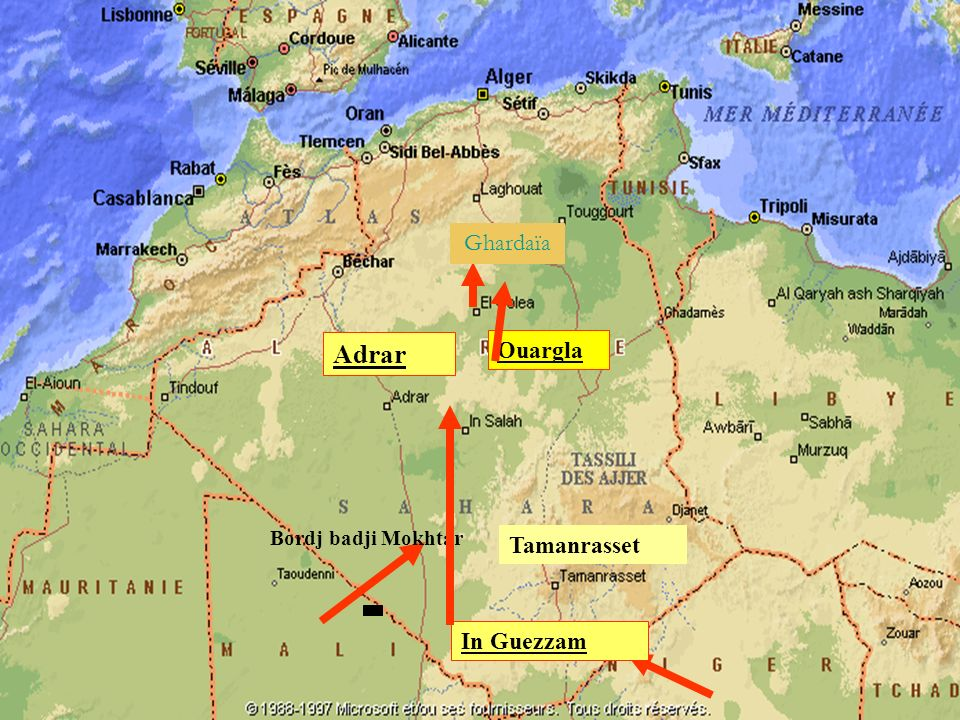 Ghardaïa Adrar Ouargla Bordj badji Mokhtar Tamanrasset In Guezzam