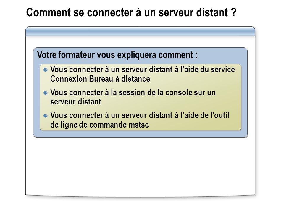 Comment se connecter à un serveur distant