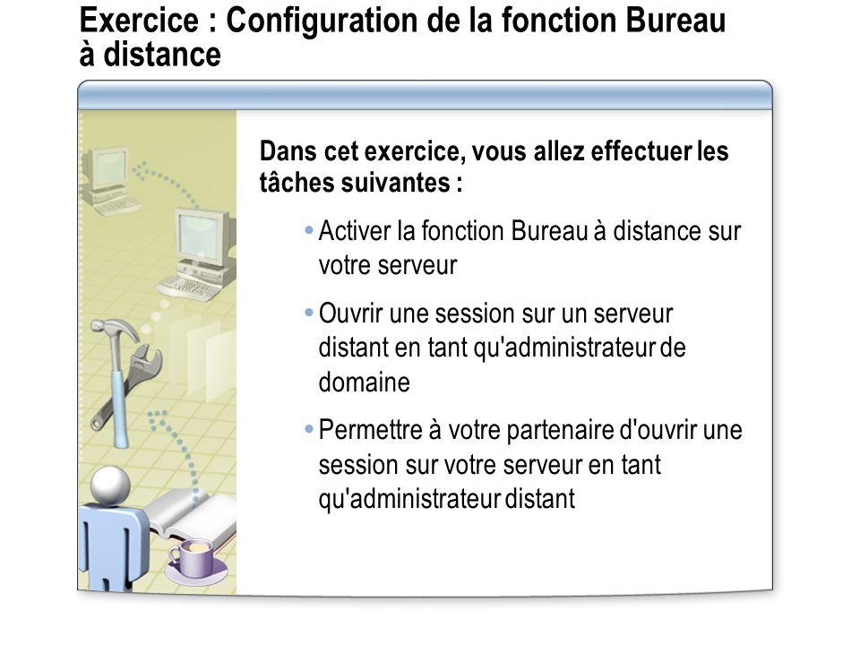 Exercice : Configuration de la fonction Bureau à distance