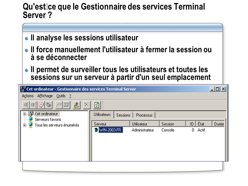 Qu estce que le Gestionnaire des services Terminal Server