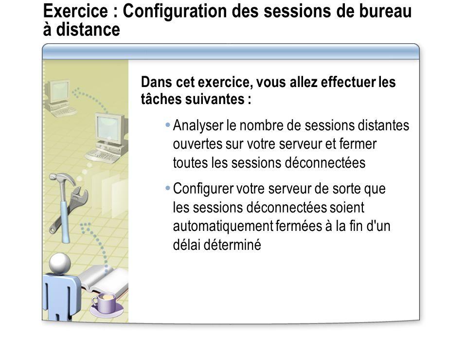 Exercice : Configuration des sessions de bureau à distance